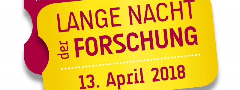 Lange Nacht der Forschung (Long night of research): April 13, 2018